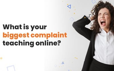 POLL: What is your BIGGEST COMPLAINT teaching online?