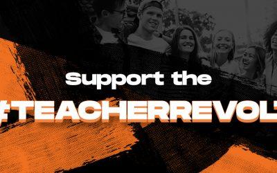 Support the #TeacherRevolt Today!